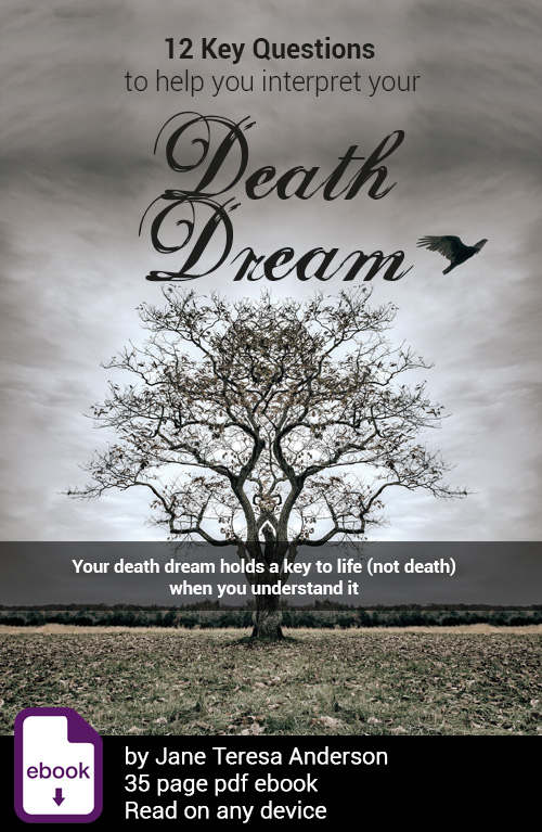Death Dreams Tips by Jane Teresa Anderson